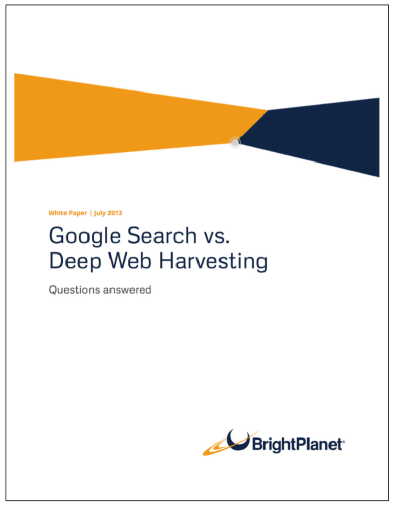 Google Search vs. Deep Web Harvesting | Bright Planet