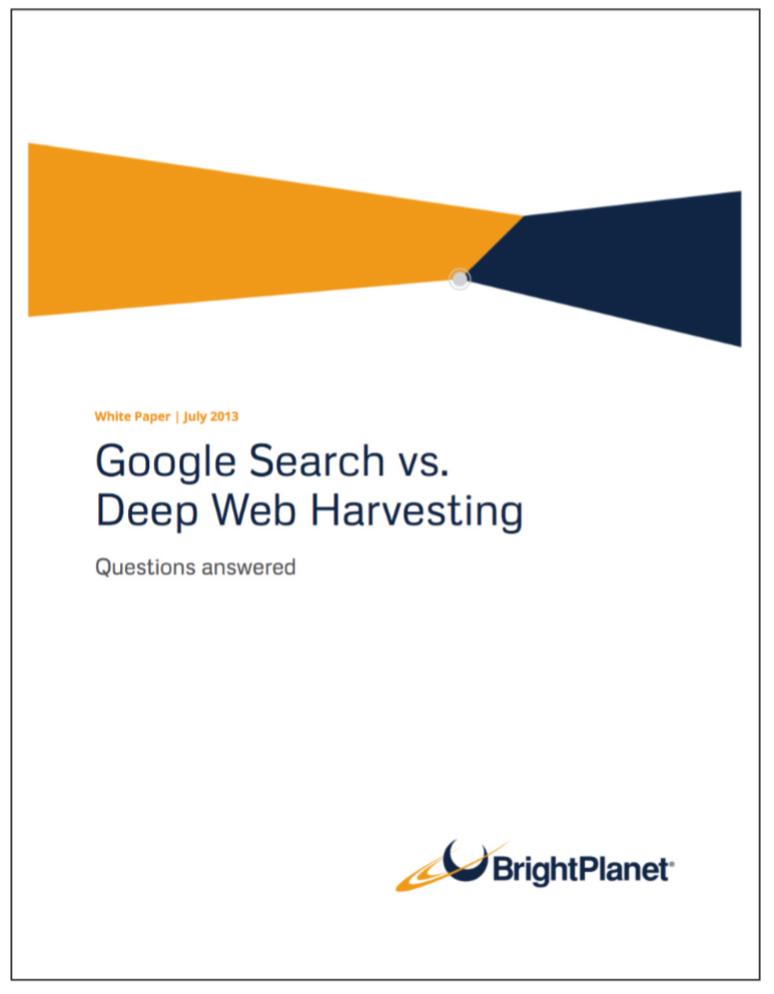 Google Search vs. Deep Web Harvesting | Bright Planet